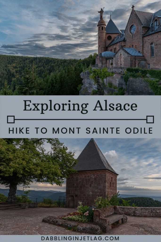 Exploring Alsace Hike to Mont Sainte Odile Pinterest A