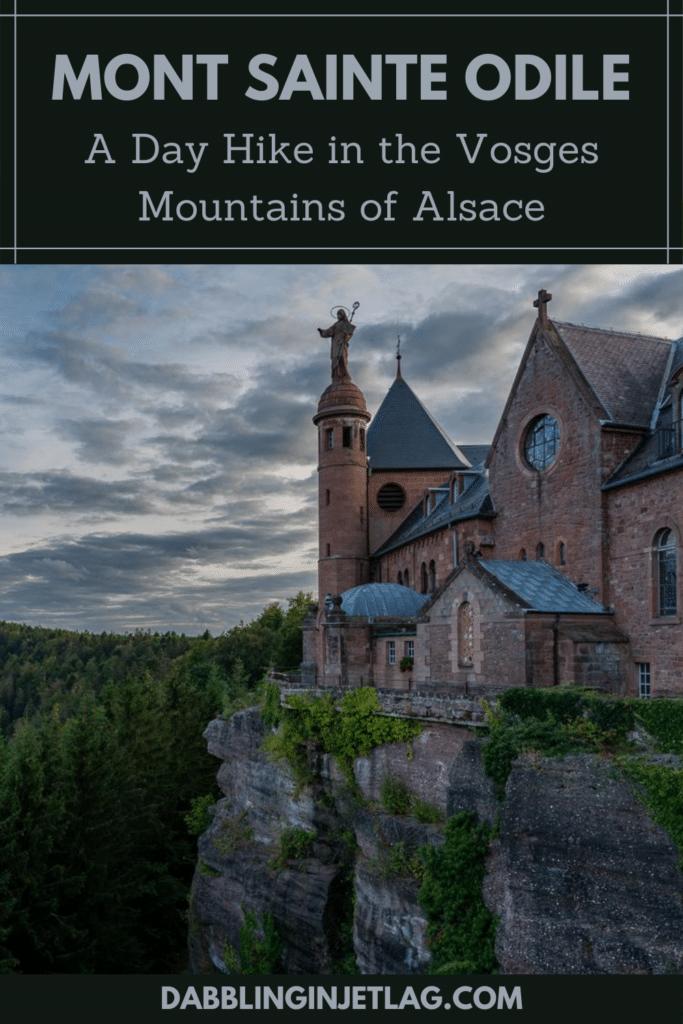 Exploring Alsace Hike to Mont Sainte Odile Pinterest B