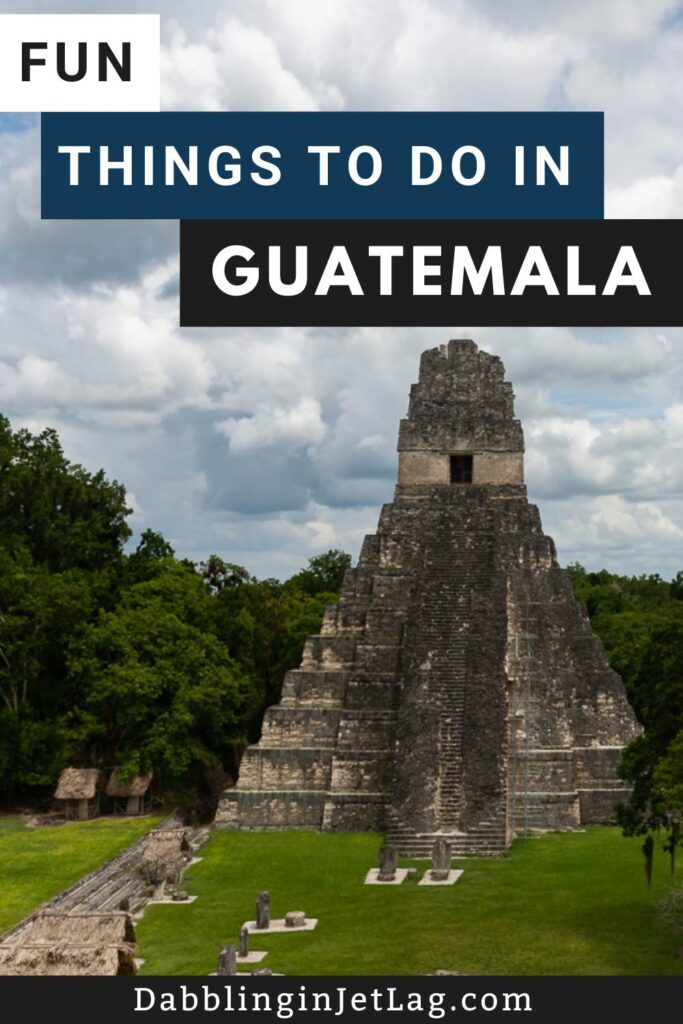 Things-to-do-in-Guatemala-Pinterest-B