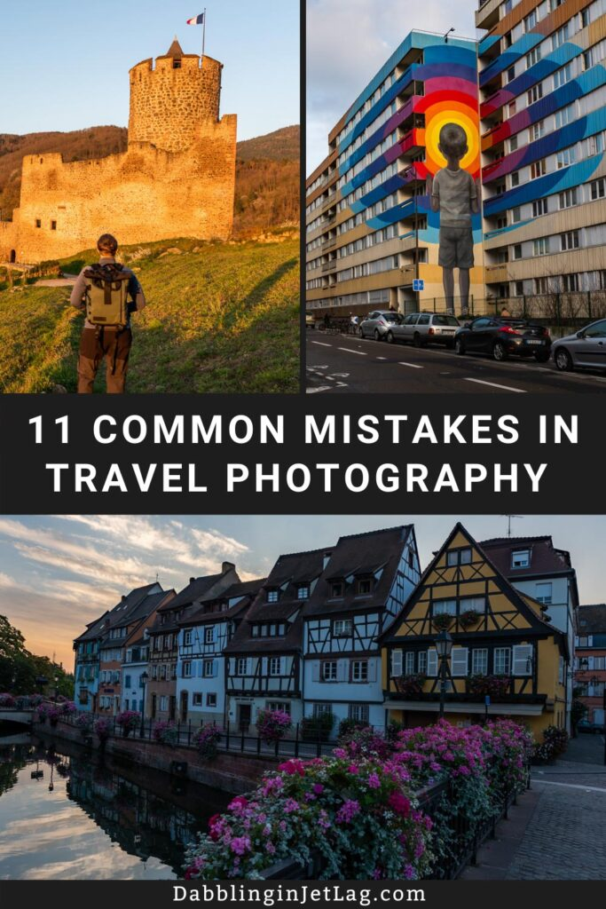 Common Travel Photography Mistakes Pinterest A