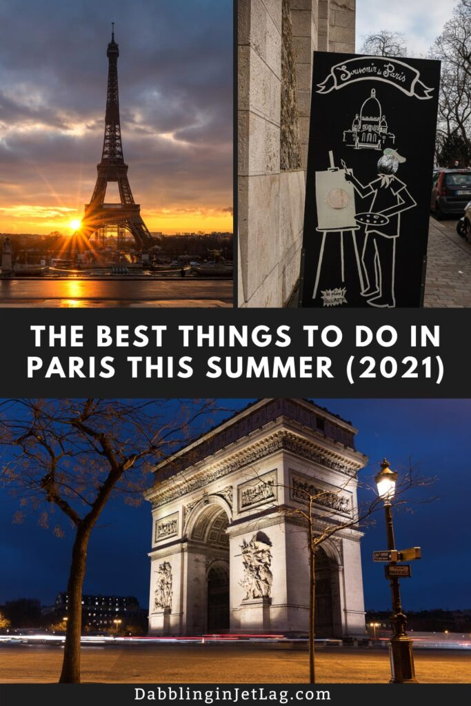 The Best Things to Do in Paris this Summer Pinterest A
