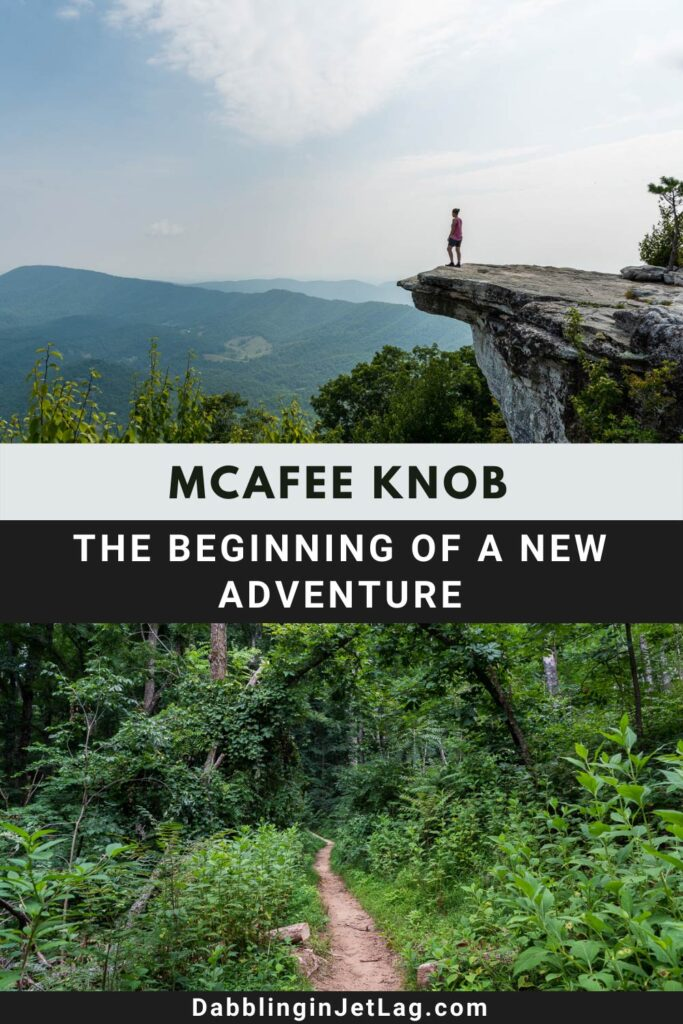 Hiking to McAfee Knob and The Beginning of a New Adventure Pinterest B