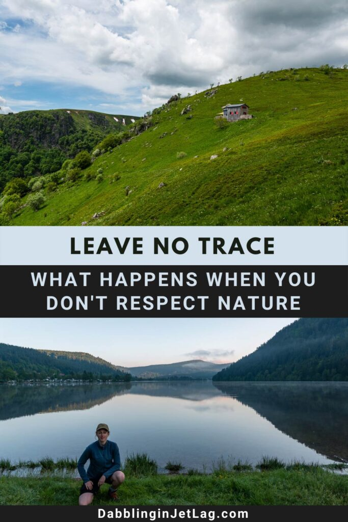 Leave No Trace-What happens when you don't respect nature Pinterest A