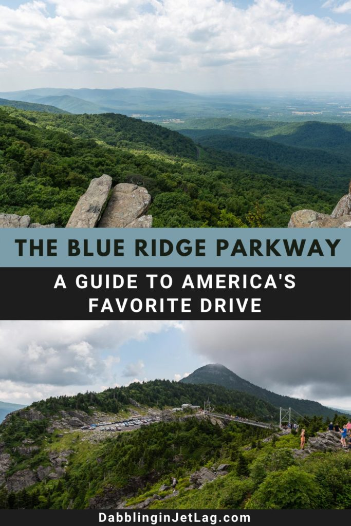 The Ultimate Guide to the Blue Ridge Parkway Pinterest B
